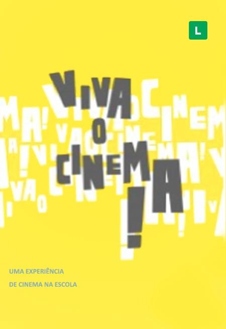 Viva o Cinema! Uma Experiência de Cinema na Escola
