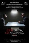 Sem Data, Sem Assinatura