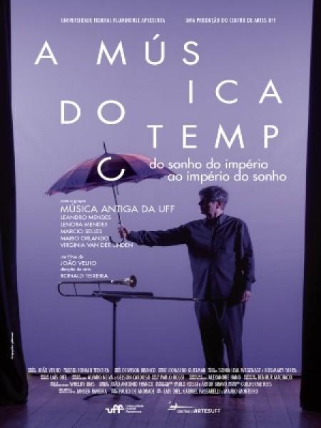 Poster do filme A Música do Tempo - Do Sonho do Império ao Império do Sonho