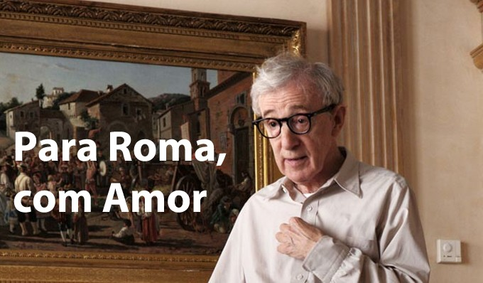 Para Roma, com Amor