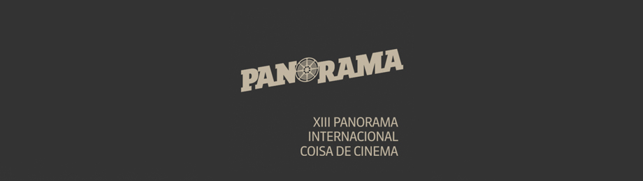 XIII Panorama Internacional Coisa de Cinema
