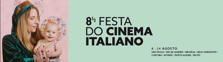 8 ½ Festa do Cinema Italiano 2019 - Rio de Janeiro