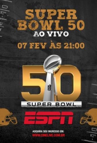 Poster do filme Super Bowl 50 - Ao Vivo