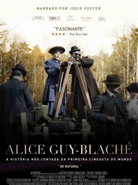 Poster do filme Alice Guy-Blaché: a História não contada da primeira cineasta do mundo