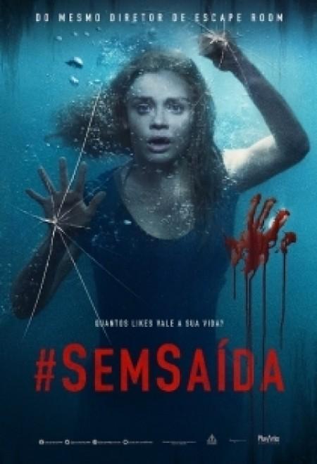 Poster do filme #Semsaída