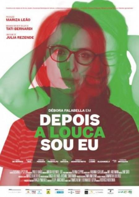 Poster do filme Depois a Louca Sou Eu