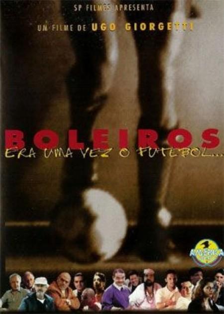 Poster do filme Boleiros - Era uma Vez O Futebol