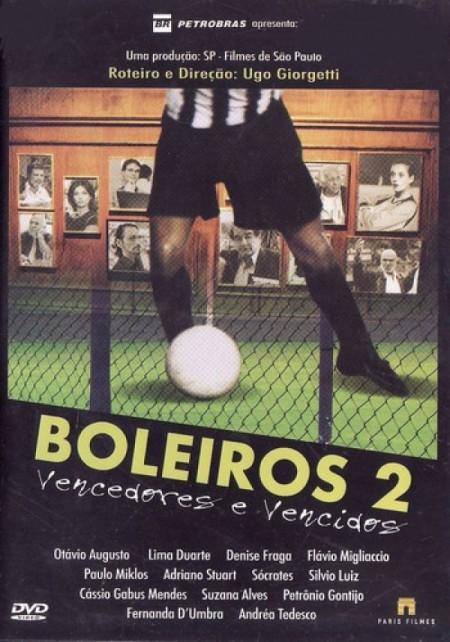 Poster do filme Boleiros 2 - Vencedores e Vencidos