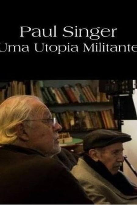 Poster do filme Paul Singer, Uma Utopia Militante